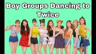 Boy Groups Dancing to Twice Part 3