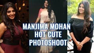 Manjima Mohan Latest Photo Collection | TikTok Fun Videos