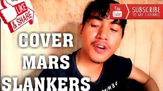 Slank - Mars Slankers ( Cover By ATIEF )