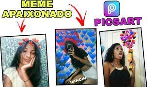 COMO COLOCAR CORAÇÕES NAS FOTOS PELO PICSART- meme apaixonado