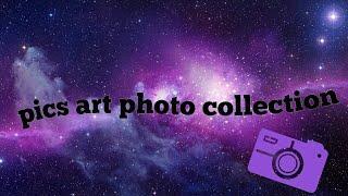 Pics art photo collection