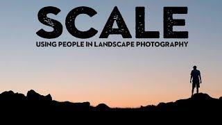 How to shoot AWESOME landscape photography SELFIES (and convey scale)