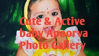 Cute Baby Girl Apoorva photos very active and Nice images