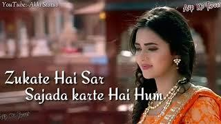 ✔♥Gali Se Teri Jab Gujarate Hai Hum♥✔Wats app status♥✔