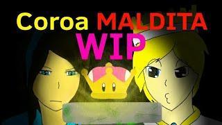 """{=WIP= """"Não terminado""""} Coroa MALDITA  {Mini animação}"""