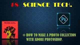 HOW TO EDIT PHOTO COLLECTION ON ADOBE PHOTOSHOP