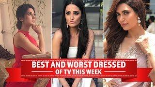 Jennifer Winget, Anita Hassanandani, Karishma Tanna: TV's Best and Worst Dressed of the Week