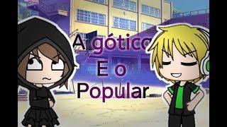 A gótica e o popular ep7 (Gacha Verse)