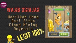 LEGIT 100% Situs penghasil uang doge coin cloud mining #AKBARTRICKER