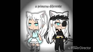 °•|mine filme a Princesa diferente|•°