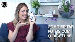 COMO EDITAR FOTOS COM O FACETUNE!