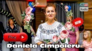 DANIELA CIMPOIERU -  Super Program LIVE 2019 - Hore - Sarbe - Colaj la botez 2019 * NOU *