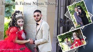 İsmail & Fatme Nişan Töreni 2018 HD 2