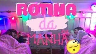 NOSSA ROTINA DA MANHÃ! | Hi Girls Sisters