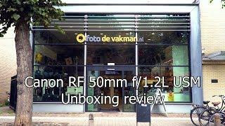 Canon RF 50mm f/1.2L USM Unboxing Review | Foto de Vakman