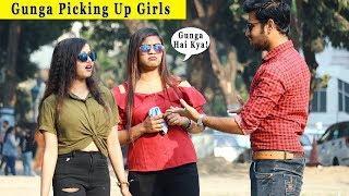 Gunga Picking Up Girls Prank || Funny Reactions || Prank In India 2019 || Funday Pranks