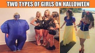 There are Two Types of Girls in the World