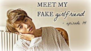 [BTS] Jungkook FF °Meet my fake girlfriend° EP 14