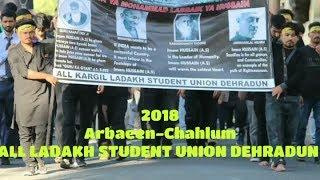 JLOOSE || ARBAEEN ||CHAHLOOM || ALL LADAKH STUDENT UNION DEHRADUN 2018 ||PHOTO ||COLLECTION
