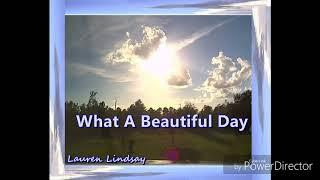 What A Beautiful Day Christian/Gospel EDM/House/Dance/Club mix -Lauren Lindsay