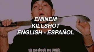 Eminem - Killshot (sub español)