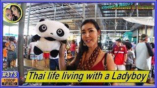 Thai life living with a Ladyboy