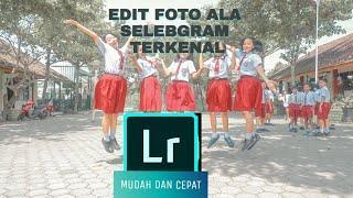 TUTORIAL EDIT FOTO ALA SELEBGRAM TERKENAL!!MUDAH DAN CEPAT