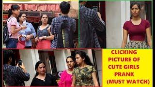 Clicking Picture Of Cute Girls ???? Prank (Gone Right)