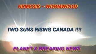 "2 Suns Rise over ""Canada"" NIBIRU & PLANET X ~ + RED PLANET"