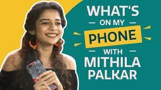 Mithila Palkar: What's on my phone | Fashion | Lifestyle | Pinkvilla | Little Things
