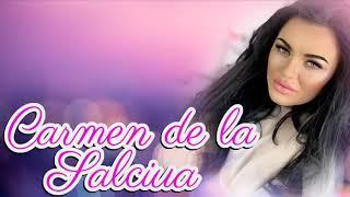 CARMEN DE LA SALCIUA - CELE MAI FRUMOASE MELODII 2019 COLAJ