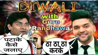 Diwali 2018 Special Funny call with Guru Randhawa and Johny lever | Diwali 2k18 funny video Dipawali