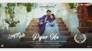 Latest Pre Wedding Video 2019 | Pyar Ho | Ft. Vivek & Sanjana  | Foto Me Studio  | HD