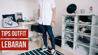WHAT TO WEAR - TIPS OUTFIT LEBARAN 2019 !