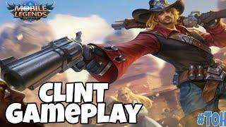 CLINT GAMEPLAY - MOBILE LEGENDS