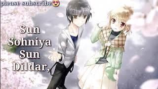 ????Sun soniye Sun dildar New Heart touching Sad Love Story True love Emotional Love song 01