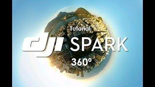 TUTORIAL FOTO 360º | DJI SPARK | CANAL DRONE TRICKS