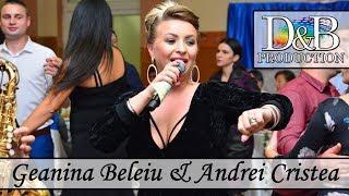 ????Geanina Beleiu & Andrei Cristea - Live 2018 - Nunta Dani si Dorina????