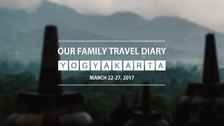 TRAVEL VLOG l YOGYAKARTA Indonesia ( family trip diary 2017 )