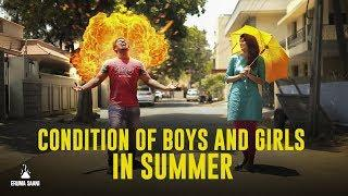 Eruma Saani | Condition of Boys & Girls in Summer