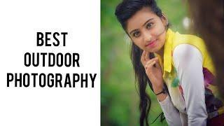 Top 20 Outdoor Photography || Afrin Sadia