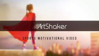 #ArtShaker  - Sports motivational video (Motion Photo, Live Photo)