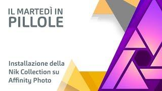 Installare la Nik Collection su Affinity Photo