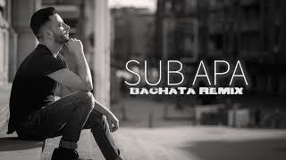 Sub Apa (Vlad Ivan Bachata Remix) ft. Amedeo