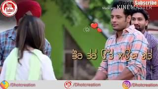 Romantic???? Heart????❤Touching???? What's app Punjabi Status || Whatsapp Status || New Whatsapp Sta