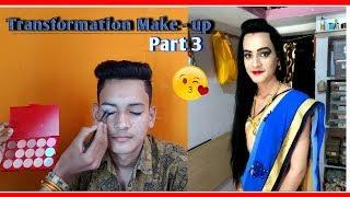 The Transformation Make- up Part 3// Boy to Girl in saree