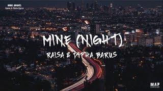 Raisa & Dipha Barus - Mine (Night) (Lyrics)