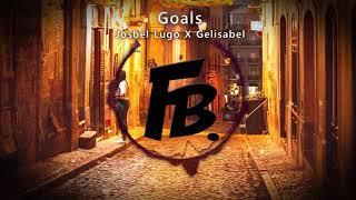 Josbel Lugo X Gelisabel - Goals