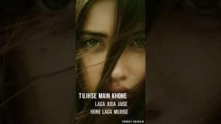 Tujhe Bhula Diya | Female Version | Sad | WhatsApp Status Video | 30 Sec | Lyrics