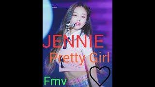 JENNIE PRETTY GIRL | FMV
